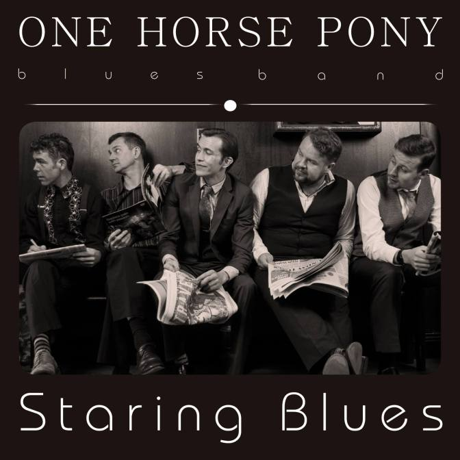 |Tune Tuesday| – One Horse Pony, Staring Blues