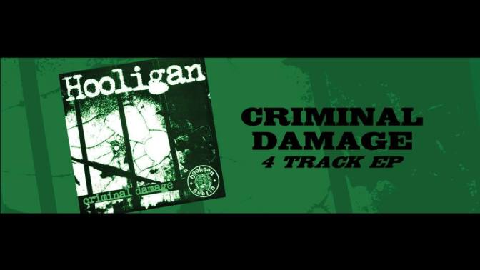 EP Review – Hooligan, Criminal Damage