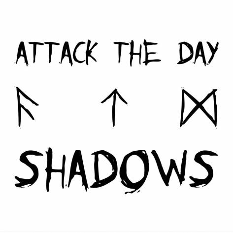 Attack The Day Shadows EP