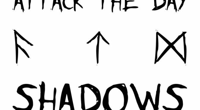 EP Review – Attack the Day, Shadows