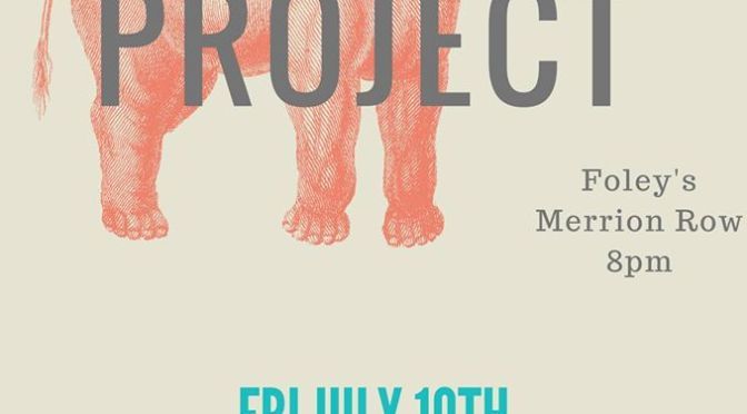 The Bootleg Project #2 Lineup – 10th July