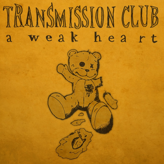 Listen – Transmission Club, A Weak Heart