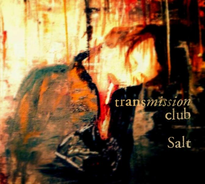 Transmission Club, Salt – EP Review
